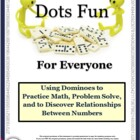 Dots Fun for Everyone: Math Activities & Games Using Dominoes