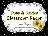 Dots and Daisies Classroom Decor