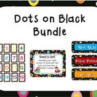 Dots on Black Classroom Theme Bundle