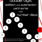 Double Digit Addition/Subtraction Card Sorts with Number D