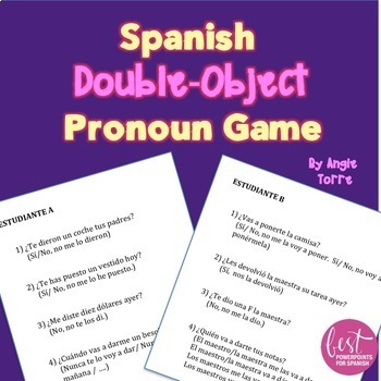 Double Object Pronoun Game for Spanish