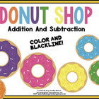 Doughnut Shop Addition And Subtraction!  A Common Core Ali