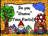 """Do you """"Gnome"""" Your Facts?  (Multiplication Facts 1-12)"""