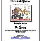 Dr. Seuss - Facts & Opinions