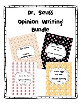 Dr. Seuss- Opinion Writing Bundle