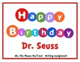 """Dr. Seuss Writing Essay: """"Oh, The Places You'll Go!"""""""