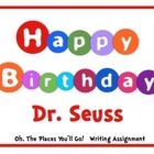 "Dr. Seuss Writing Essay: ""Oh, The Places You'll Go!"""