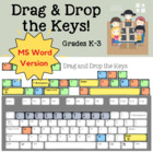 Drag and Drop the Keys for Grades K-2