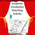 Drama Academic Vocabulary Matching Activity