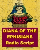 Drama - Diana of the Ephesians - Radio Script or Readers Theater