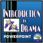 Drama - Introduction to Drama PowerPoint