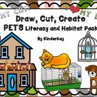 Draw, Cut, Create PETS Literacy and Habitat Pack