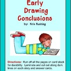 Drawing Conclusions / Early