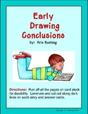 Drawing Conclusions - Early