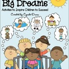 Dreaming Big Dreams:  Activities to Inspire Children to Succeed