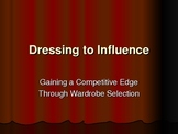 Dressing to Influence