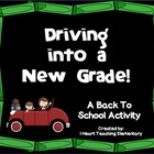 Driving into a New Grade! A Back to School Activity