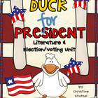 Duck for President: Literature & Election Unit
