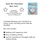 Duck for President Mini Unit