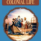 Creative Experiences in Social Studies: Colonial Life