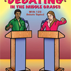 Debating in the Middle Grades