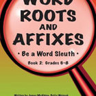 Word Roots and Affixes Book 2