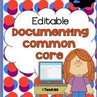 EDITABLE - Documenting Common Core Standards - 2nd Grade