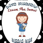 (EDITABLE) Math Workshop Lesson Plan Format {Common Core Aligned}