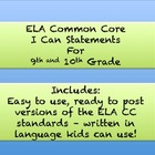 "ELA Common Core ""I Can"" Standards -- Grade 9/10"
