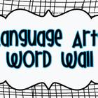 ELA Common Core Vocabulary word wall grades K-6