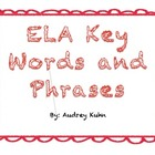 ELA Key Words and Phrases