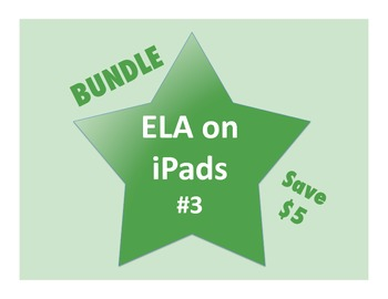 ELA on iPads Bundle #3 (Common Core Aligned!)