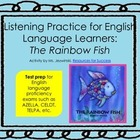 ELL Listening Practice: Rainbow Fish