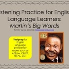 ELL Listening Practice:  Martin's Big Words