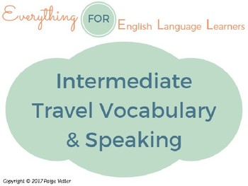 ESL Intermediate Travel Vocabulary and Speaking Questions