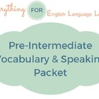 ESL Intermediate Vocabulary and Speaking Activities Packet
