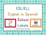 ESL Spanish/English School Labels