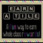 Earn A Tile - Classroom Reward System