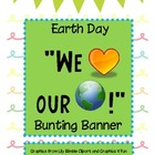 Earth Day Bunting Banner
