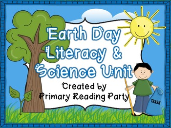Earth Day Literacy Unit