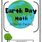 Earth Day Math (Common Core Aligned)
