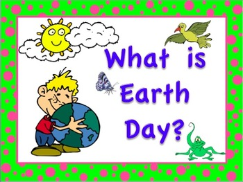Earth Day PowerPoint, A History of Earth Day