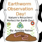 Earth Day with Earthworms!!  {Earthworm Observation Day}