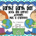 Earthy Earth Day {Book & ELA Activities Plus Craftivity}