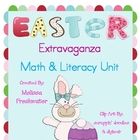 Easter Extravaganza Math & Literacy Unit