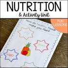 Eating Healthy With Fruits & Veggies! {Nutrition & Activity Unit}