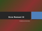 Ecce Romani Chapter 9 Vocabulary and Derivatives PowerPoint