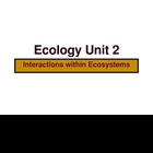 Ecology PowerPoint Presentation Unit 2 (of 3 unit presentations)