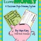 EconoMoney (Customizable): A Booming Classroom Economy All