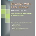 Economics Lessons that Engage: Free Rider Challenge Scenarios